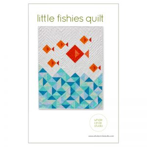 Whole Circle Studio : Little Fishies Quilt Pattern