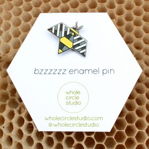 Whole Circle Studio : Bzzzzzz Enamel Pin