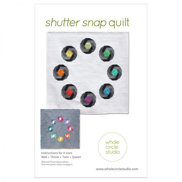 Shutter Snap quilt pattern by Sheri Cifaldi-Morrill | whole circle studio. Foundation paper piecing pattern. Great gift for photography enthusiast. Quilt pattern available at shop.wholecirclestudio.com