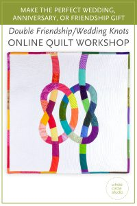 """Learn how to make the Double Friendship Knots mini quilt (18"""" x 18""""). This block incorporates foundation paper piecing on a machine and hand needle-turn applique. Students will foundation paper piece their """"scrappy knots"""" on a sewing machine. Then, we'll slow it down and kick back with some handwork— learning how to prepare the applique and how to apply the layered motif by alternating basting and needle-turn applique techniques. Along the way, I'll share all of my tips and tricks for both foundation paper piecing and needle-turn applique. I'll also review how I like to use my walking foot to quilt my mini. When complete, students can make their mini quilt into a wall hanging or pillow. It makes an excellent gift for a friend, partner, or special couple! All skill levels—confident beginner to advanced are welcome!"""
