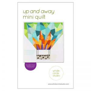 Whole Circle Studio : Up and Away Quilt Pattern