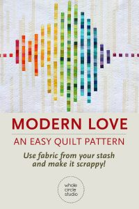 Make a modern, easy quilt as a wedding, anniversary, engagement, or friendship quilt. Modern Love is an interpretation of what the world love might look as sound waves. Easy to piece. Make it scrappy and use what you have in your fabric stash. Scrap busting!