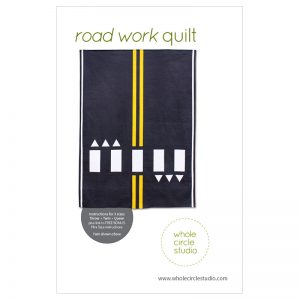 Road Work Quilt Pattern