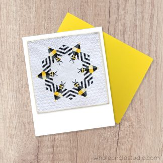 Bzzzzzz note card. A fun blank greeting card perfect for a birthday, thinking of you, get well soon or just because card! Great for the backyard beekeeper or bee enthusiast. Photographed from the modern quilt and pattern by Sheri CIfaldi-Morrill of Whole CIrcle Studio