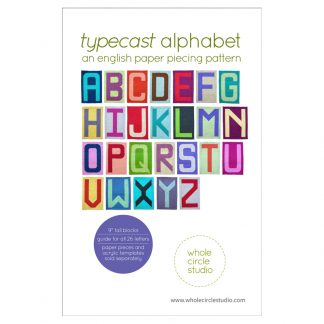 Express Yourself!This pattern will guide you through making your own English Paper Pieced(EPP) Typecastletters that you'll want to use over and over again. Customize your own words and phrases to design your own modern quilt projects!