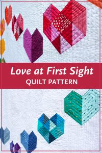 Make a rainbow, scrap version of Love at First Sight — an easy, beginner-friendly foundation paper piecing quilt pattern and makes the perfect wedding, engagement, anniversary or friendship gift. It's also super sweet for a baby or kid. Included in the pattern are instructions for two types of heart blocks—basic and details along with fabric requirements and instructions to arrange the blocks into 3 layouts—a wall quilt or two types of throw quilts. Make it your own by swapping out fabric or rearranging the blocks.