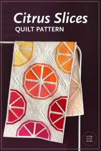 Make this fresh, modern quilt for your home! Citrus Slices is a fun, foundation paper piecing pattern. Download the PDF pattern — instructions included for four sizes: mini, table runner, wall and throw. Use your scraps from your fabric stash, your favorite fat quarters and yardage!