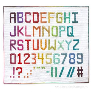 Alphabet quilt made with Typecast Fast, a Foundation Paper Piecing (FPP) Pattern Make all 26 letters of the English alphabet, all the numbers and lots of punctuation — a total of 50 block designs! Pattern by Whole Circle Studio.