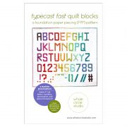 Typecast Fast, a foundation paper pieced (FPP/machine pieced) pattern, provides you with the entire English alphabet, all the numbers and lots of punctuation — a total of 50 block designs! Make any word or phrase you want. Mix and match Typecast with your other favorite quilt blocks to customize your projects. The possibilities are endless!