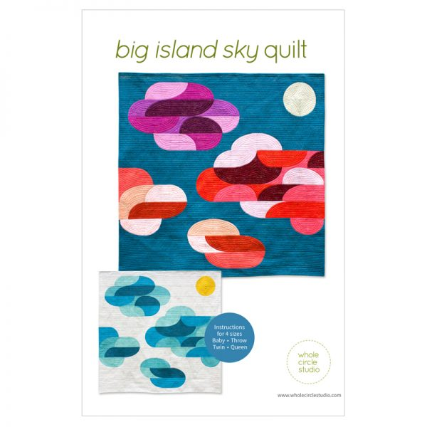 Dream big! Big Island Sky is the perfect gift to make for a baby, child, or nature lover. This pattern is a bright, modern twist on the traditional Drunkard's Path block. Big Island Sky is a fully tested pattern that contains detailed instructions and diagrams, making it a breeze to piece. Instructions are included for three sizes—Throw, Twin, and Queen.